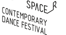 SPACER Contemporary Dance Festival