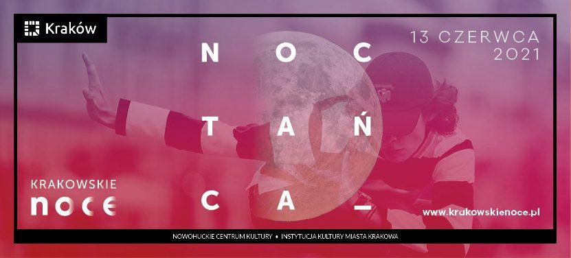 NOC TAŃCA w Krakowskim Centrum Choreograficznym